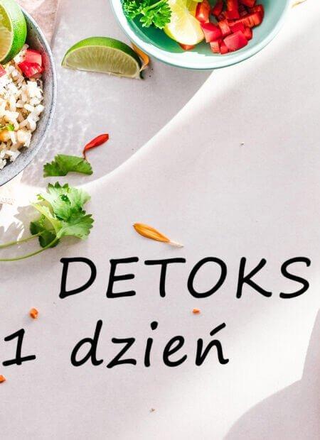 Detoks - 1 dzień